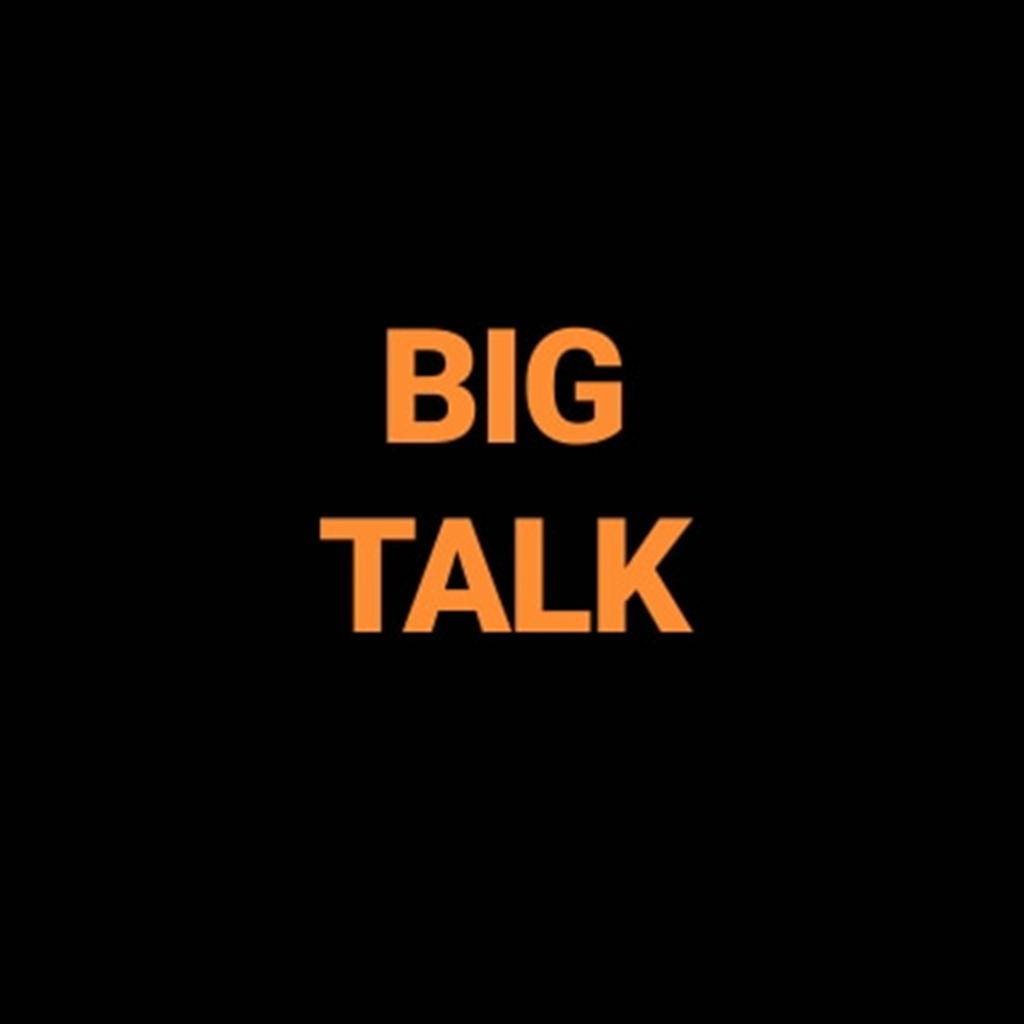 BIGG Talk