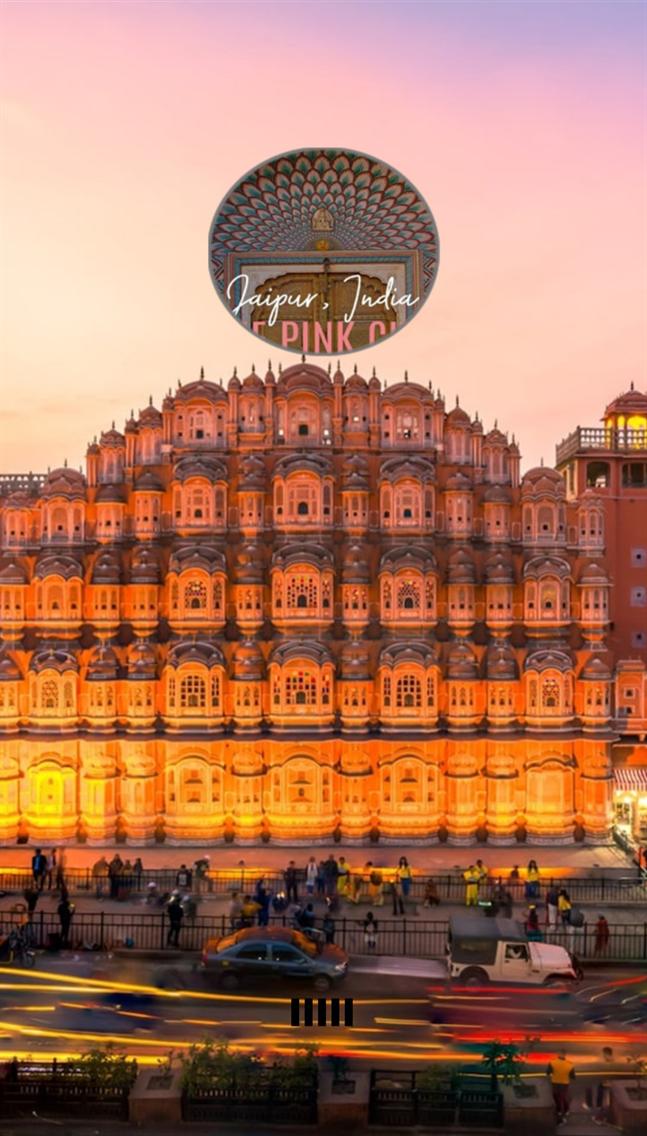 Jaipur - The Pink City