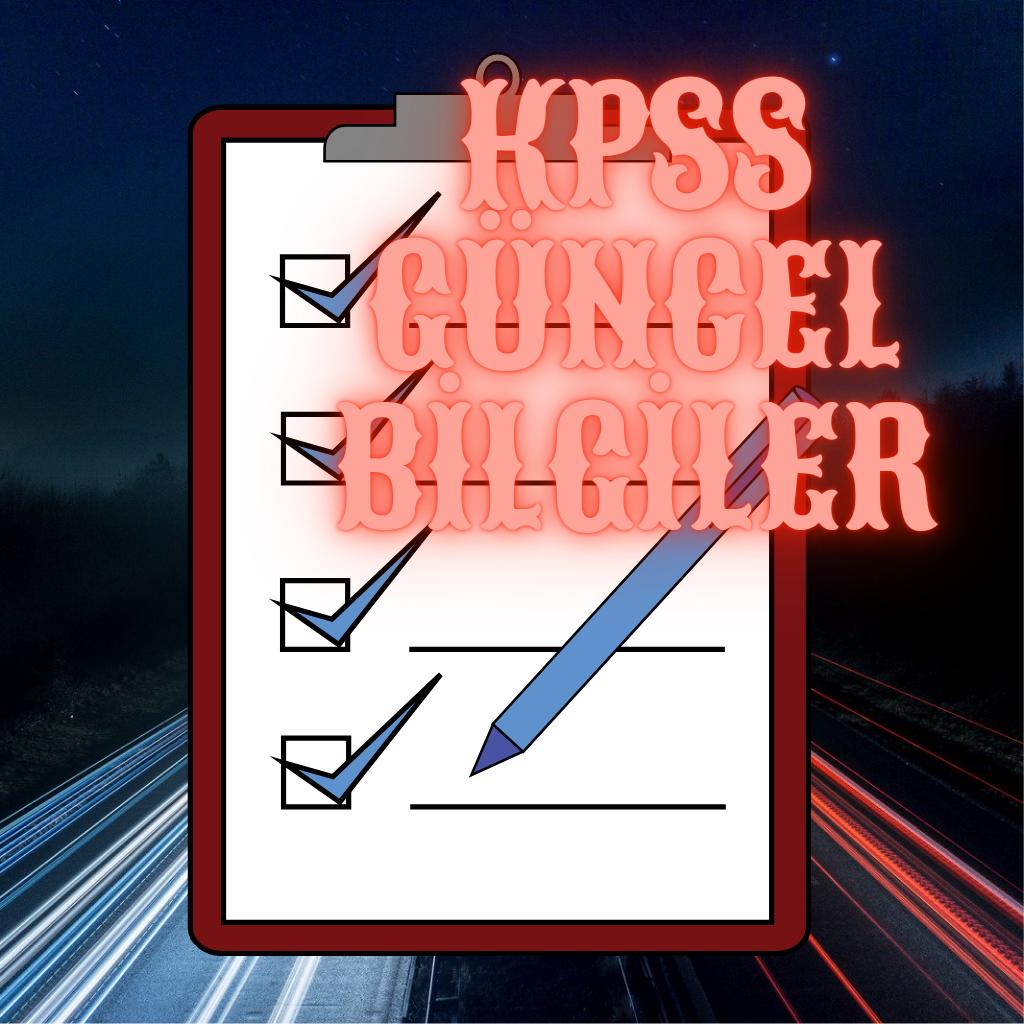 Kpss güncel bilgiler