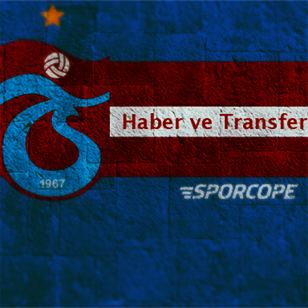 Trabzonspor Haber ve Transfer