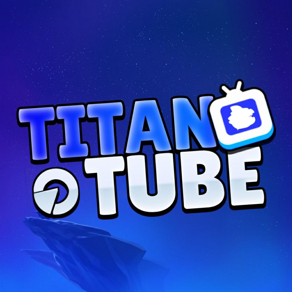 TitanTube