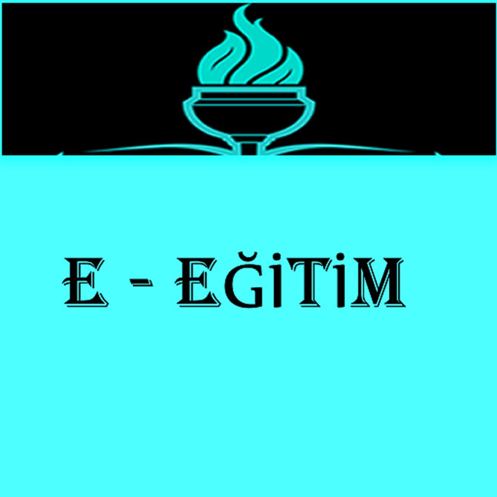 E - EĞİTİM