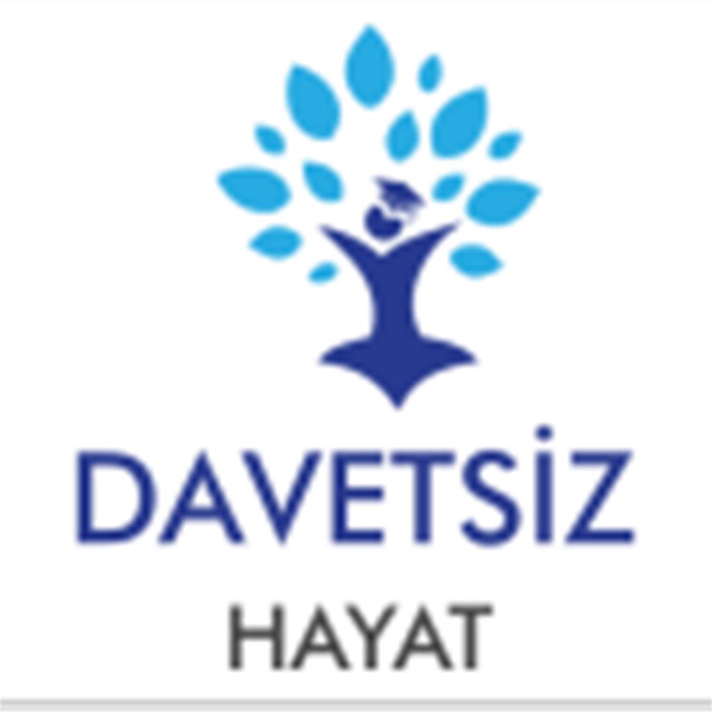DAVETSİZ HAYAT