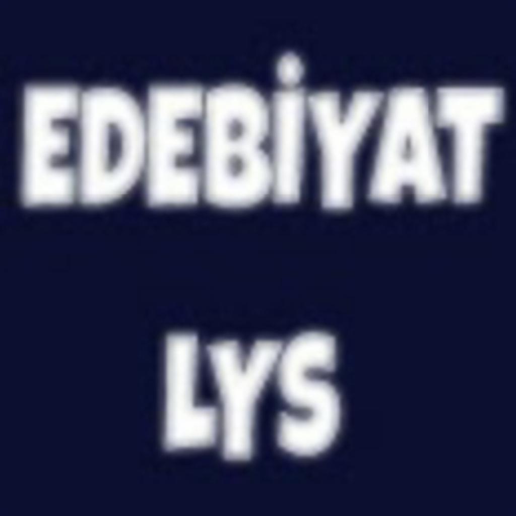 LYS EDEBİYAT