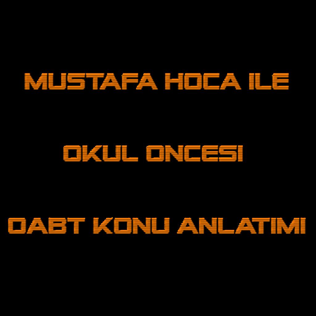 Mustafa Hoca Okul Öncesi ÖABT