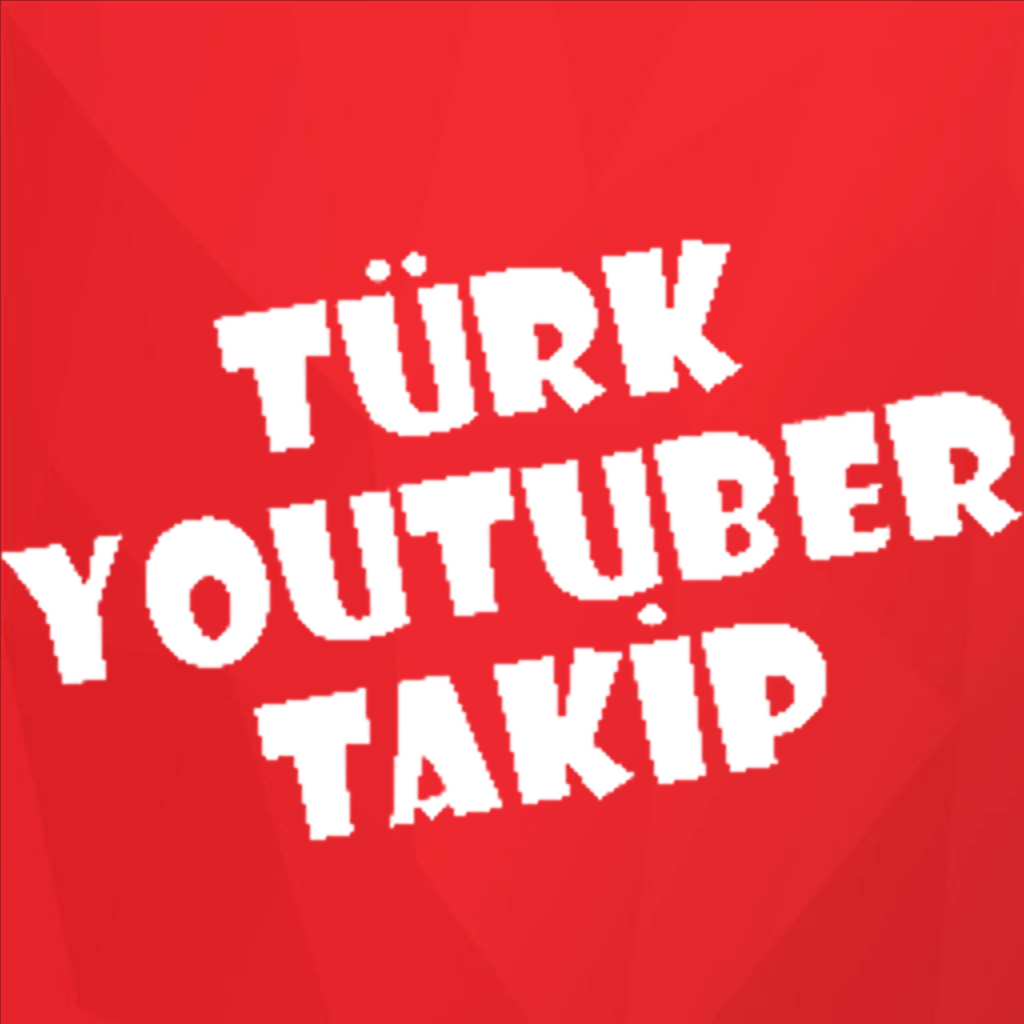 Türk YouTuber Takip