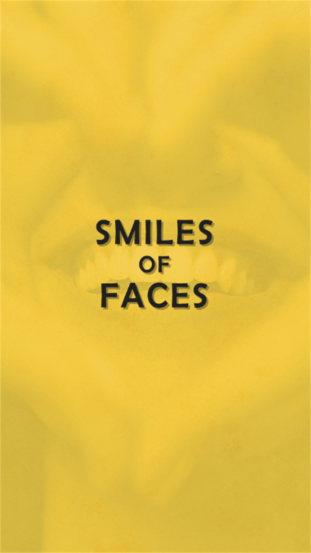 Smiles of Faces